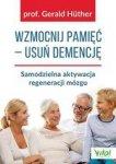 Wzmocnij pamięć usuń demencję Samodzielna aktywacja regeneracji mózgu