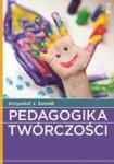 Pedagogika twórczości (Wyd. 2012)