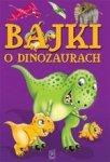 Bajki o dinozaurach (dodruk 2016)