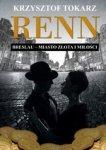 Renn. Breslau – miasto złota i miłości