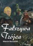 Fałszywa Trójca. cz. I Trylogii