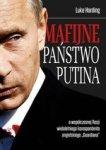 Mafijne Państwo Putina. Współczesna Rosja oczami brytyjskiego korespondenta