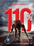 110%. Poznaj prawdziwe oblicze sportu