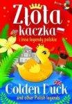 Złota kaczka i inne legendy polskie (wer. pol-ang)