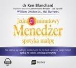 Jednominutowy Menedżer spotyka małpę (audiobook)