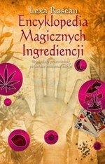 Encyklopedia Magicznych Ingrediencji (wyd. 2017)