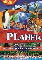 Żyjąca planeta. Fascynujący świat przyrody