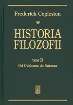Historia filozofii Tom 3. Od Ockhama do Suareza