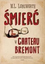 Varlaque i Bonnet na tropie Tom 1. Śmierć w Chateau Bremont