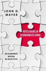 Inteligencja osobowościowa. Jak osobowość wpływa na nasze życie