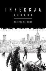 Infekcja: Exodus Tom 2