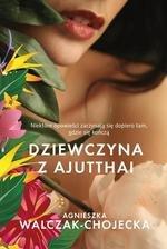 Dziewczyna z Ajutthai (Wyd. 2015)
