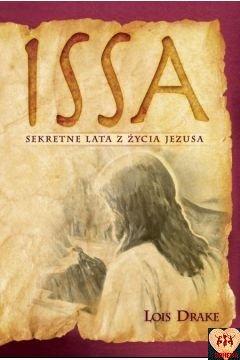 Issa Sekretne lata z życia Jezusa