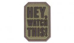 MIL-SPEC MONKEY - Morale Patch - Hey Watch This - PVC - Desert