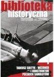 Biblioteka Historyczna nr 1 Tadeusz Sołtyk – Wizjoner i konstruktor polskich samolotów