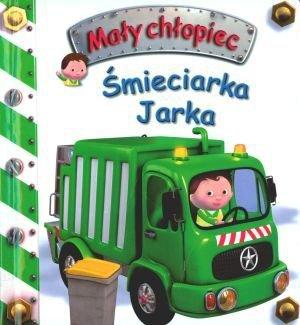 Śmieciarka Jarka. Mały chłopiec