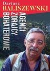Agenci zdrajcy bohaterowie Dariusz Baliszewski