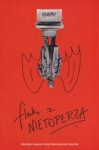 Flaki z nietoperza Manifest poetycki Akcji Alternatywnej 'Naszość'