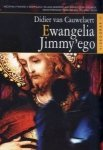 Ewangelia Jimmy`ego Didier van Cauwelaert