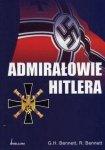 Admirałowie Hitlera G.H.Bennet, R.Bennet