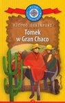 Tomek w Gran Chaco Kolekcja: Klub Podróżnika Tom 30 Alfred Szklarski