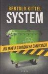 System Jak mafia zarabia na śmieciach Bertold Kittel