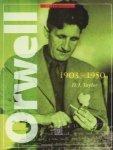 Orwell 1903-1950 D J Taylor
