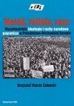 Naród religia rasa Muzułmańskie ideologie i ruchy narodowe pogranicza w Południowo-Wschodniej Europie Krzysztof M Zalewski