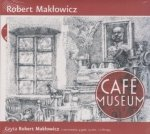 Cafe Museum (CD mp3) Czyta Robert Makłowicz