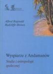 Wyspiarze z Andamanów Radcliffe-Brown Alfred Reginald