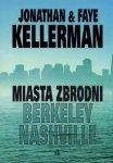 Miasta zbrodni Berkeley Nashville Jonathan & Faye Kellerman
