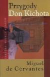 Przygody Don Kichota Miguel de Cervantes