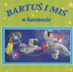 Bartuś i Miś w kosmosie