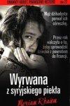 Wyrwana z syryjskiego piekła Dramaty kobiet Prawdziwe historie Meriam Rhaiem