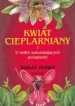 Kwiat cieplarniany i 9 roślin wzbudzających pożądanie Margot Berwin