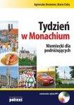 Tydzień w Monachium Niemiecki dla podróżujących Agnieszka Drummer, Maria Cichy