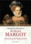 Królowa Margot Aleksandra Skrzypietz