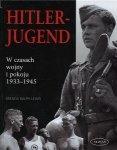Hitler-Jugend W czasach wojny i pokoju 1933-1945 Brenda Ralph Lewis