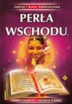 Perła Wschodu Odkryj mądrość indyjskich ksiąg Andrzej Babkiewicz Karina Babkiewicz