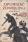 Opowieść zombilijna Adam Roberts