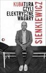 Kubatura czyli elektryczne wagary Kuba Sienkiewicz