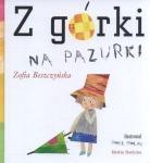 Z górki na pazurki Zofia Beszczyńska