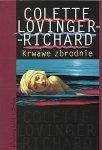 Krwawe zbrodnie Colette Lovinger-Richard