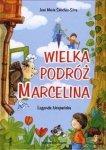 Wielka podróż Marcelina Legenda hiszpańska José María Sánchez Silva