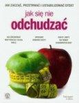 Jak się nie odchudzać Ilona Cichecka