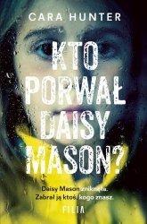 Kto porwał Daisy Maison? Cara Hunter