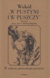 Wokół W pustyni i w puszczy W stulecie pierwodruku powieści Jerzy Axer Tadeusz Bujnicki