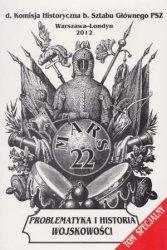Mars 22 Problematyka i historia wojskowości d Komisja Historyczna b Sztabu Głównego