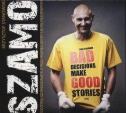 Szamo Wszystko co wiedziałbyś o piłce nożnej gdyby cię nie oszukiwano (CD MP3) Krzysztof Stanowski