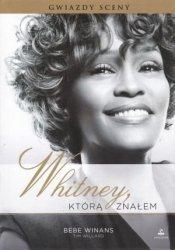 Whitney, którą znałem Bebe Winans, Tim Willard